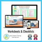 Worksheets & Checklists - Savvy Cleaner Training Course