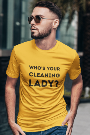Your Cleaning Lady Savvy Cleaner Funny Cleaning Shirts Classic Tee