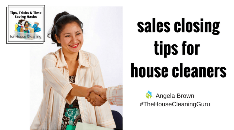 Sales Tips for your House Cleaning Business @SavvyCleaner