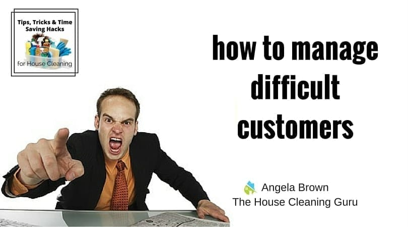 Difficult Customers? No Problem @SavvyCleaner