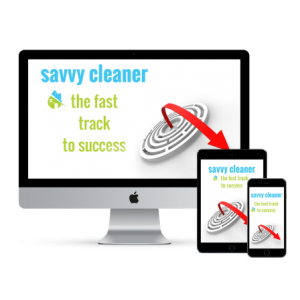 Savvy Cleaner The Fast Track to Success