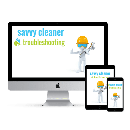 Savvy Cleaner Troubleshooting