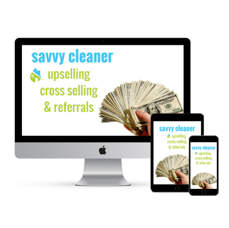 Savvy Cleaner Upselling Cross Selling Referrals