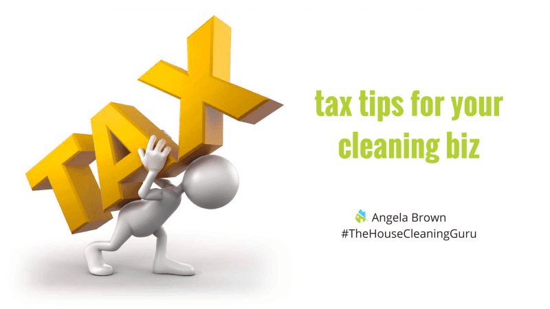 Tax Tips for House Cleaners & Maids