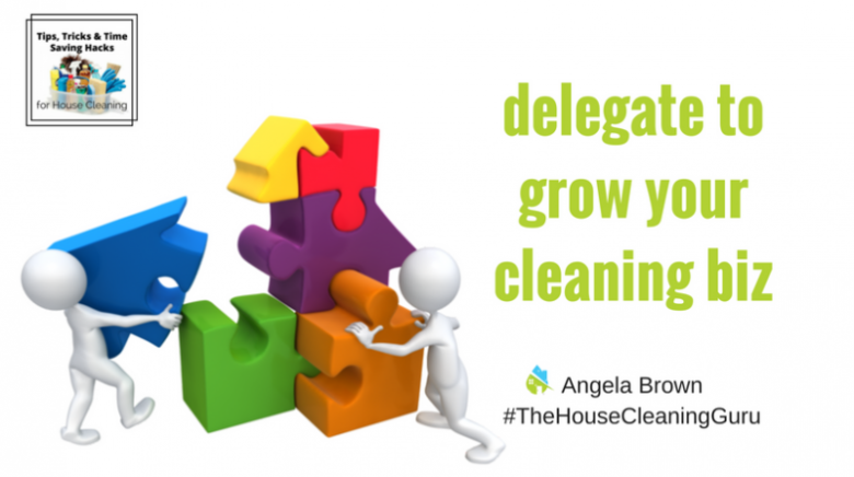 Delegate: The Secret to House Cleaning Success