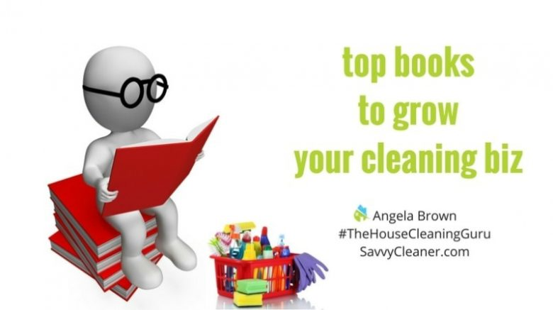 Books: Top 10 Business Books For Your Cleaning Biz