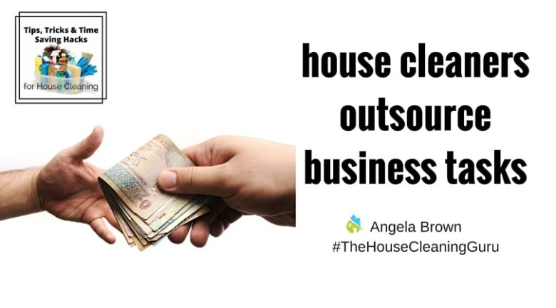 Outsourcing Your House Cleaning Biz @SavvyCleaner