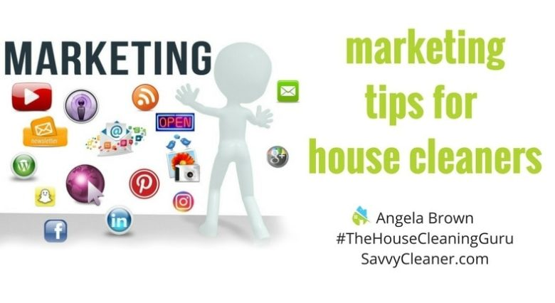 Best Marketing Tips for Your House Cleaning Business > Savvy Cleaner
