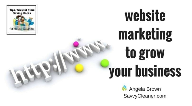 Website Marketing for Your Cleaning Business @SavvyCleaner